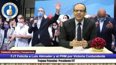 Photo of FJT felicita al pueblo y a Luis Abinader por participación cívica y triunfo contundente